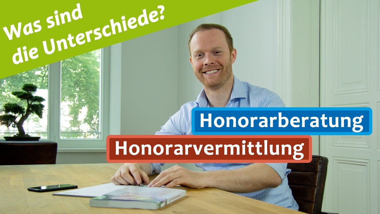 Honorarberatung oder Honorarvermittlung - Wo liegt eigentlich der Unterschied
