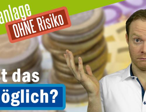 Geldanlage ohne Risiko – Gibt's das noch?