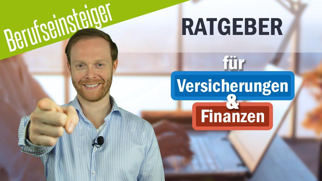 Berufseinsteiger - Ratgeber für Versicherungen und Finanzen
