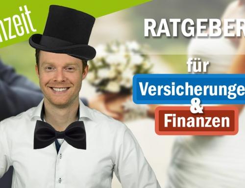 Hochzeit: Ratgeber für Versicherungen und Finanzen