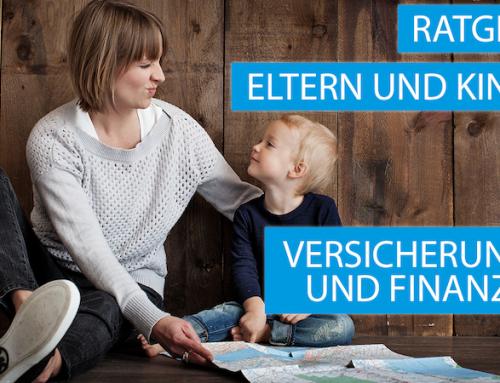 Eltern und Kinder: Ratgeber für Versicherungen und Finanzen