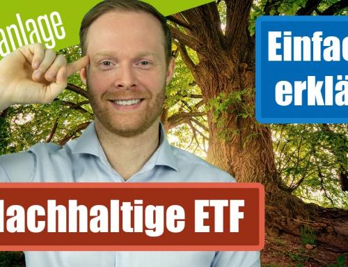 Nachhaltige ETF einfach erklärt – kostengünstig und ökologisch Geld anlegen