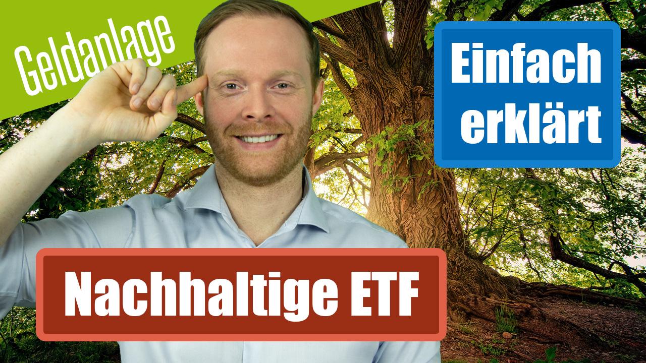 Nachhaltige ETF einfach erklärt - ökologisch und kostengünstig Geld anlegen - Wir klären die wichtigsten Fragen für dich