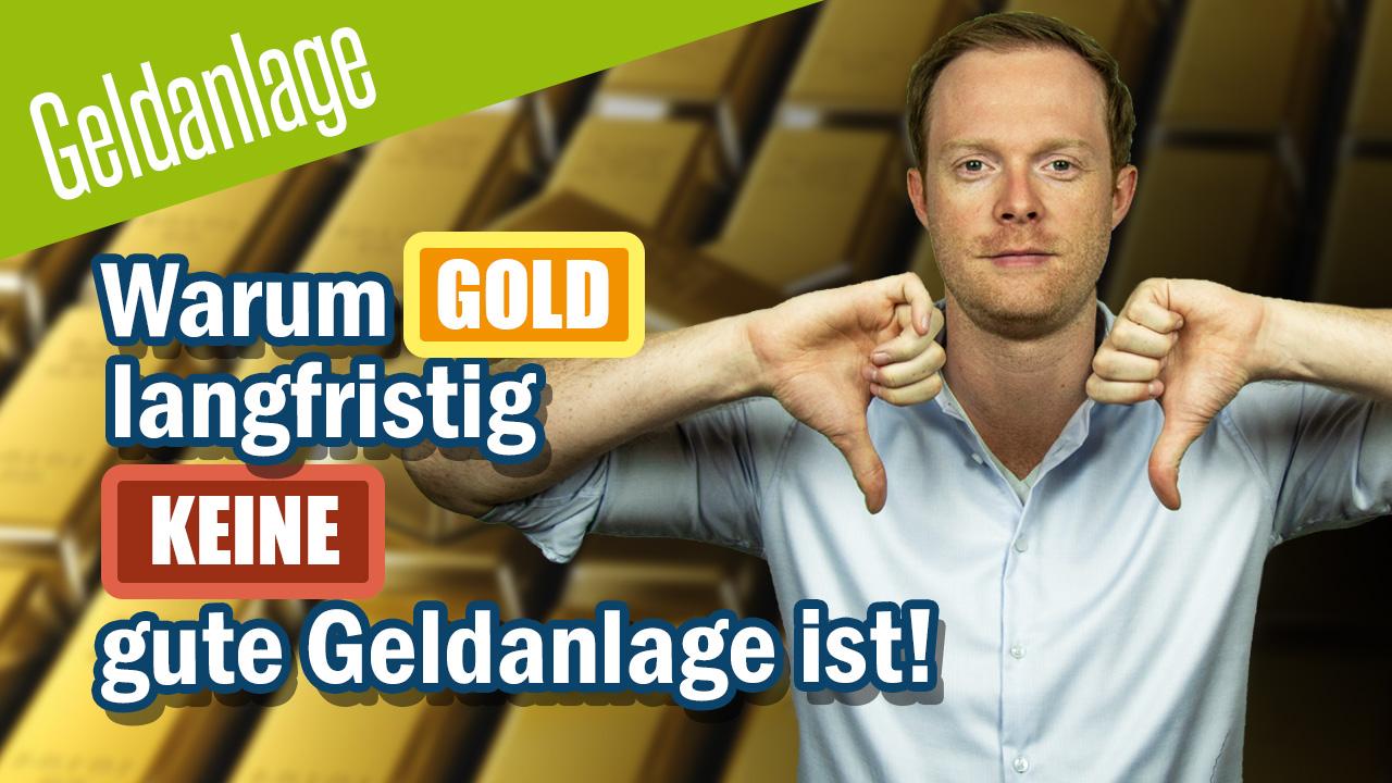 Warum Gold langfristig keine gute Geldanlage ist - wir erklären es dir
