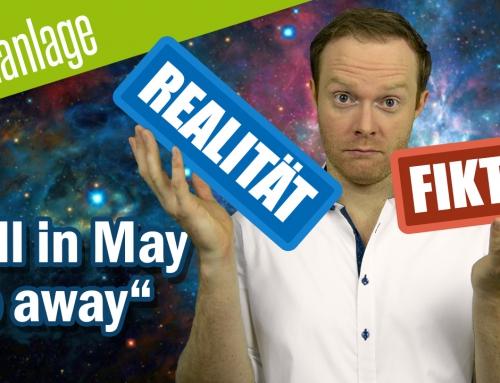 Sell in May go away – Realität oder Fiktion? Wir haben die Zahlen! **UPDATE 2019**