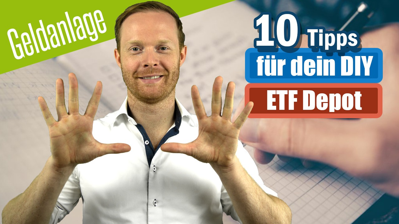 10 TIPPS für dein DO IT YOURSELF ETF Depot