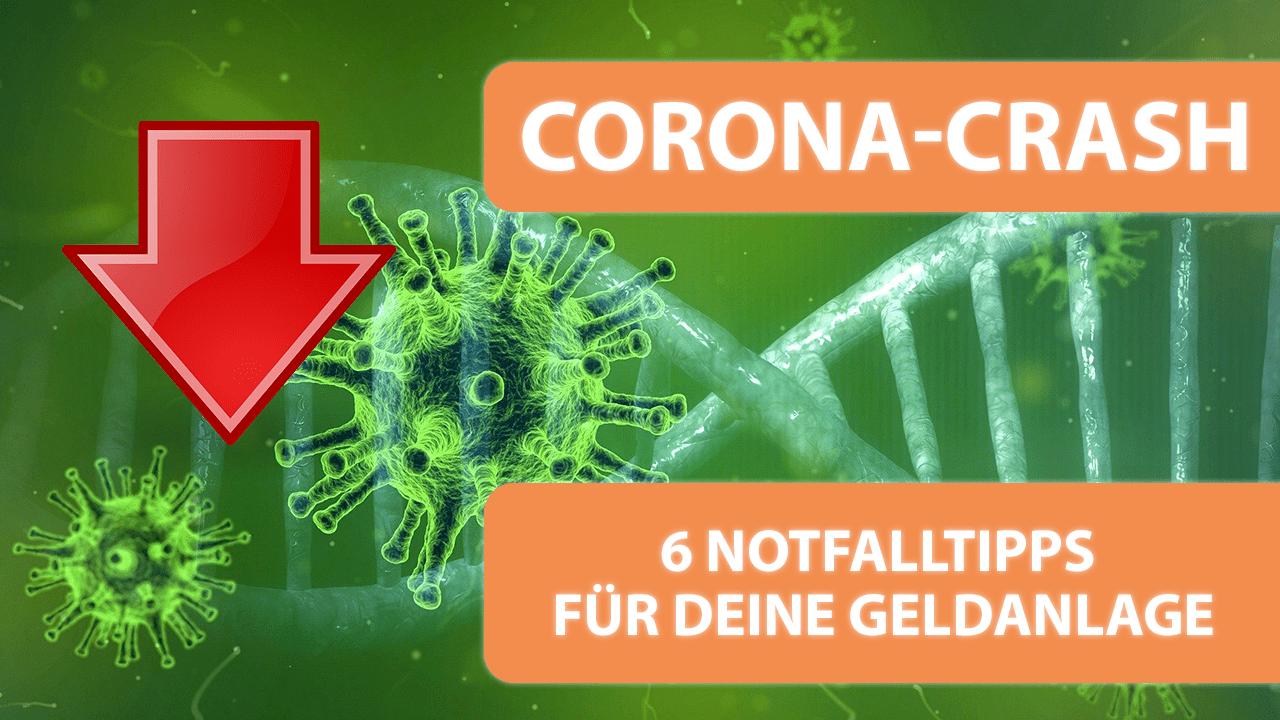 Corona-Crash - 6 Notfalltipps für deine Geldanlage_Thumbnail