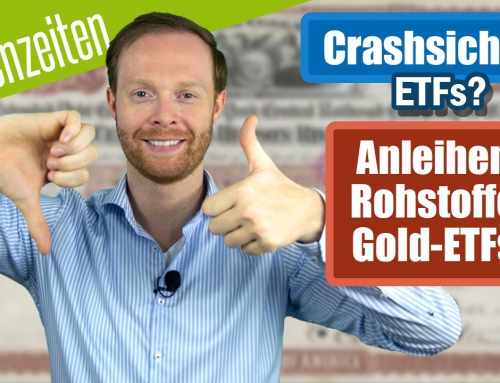 Crashsichere ETFs?! Gold-, Rohstoff- und Anleihen-ETFs im Krisencheck!