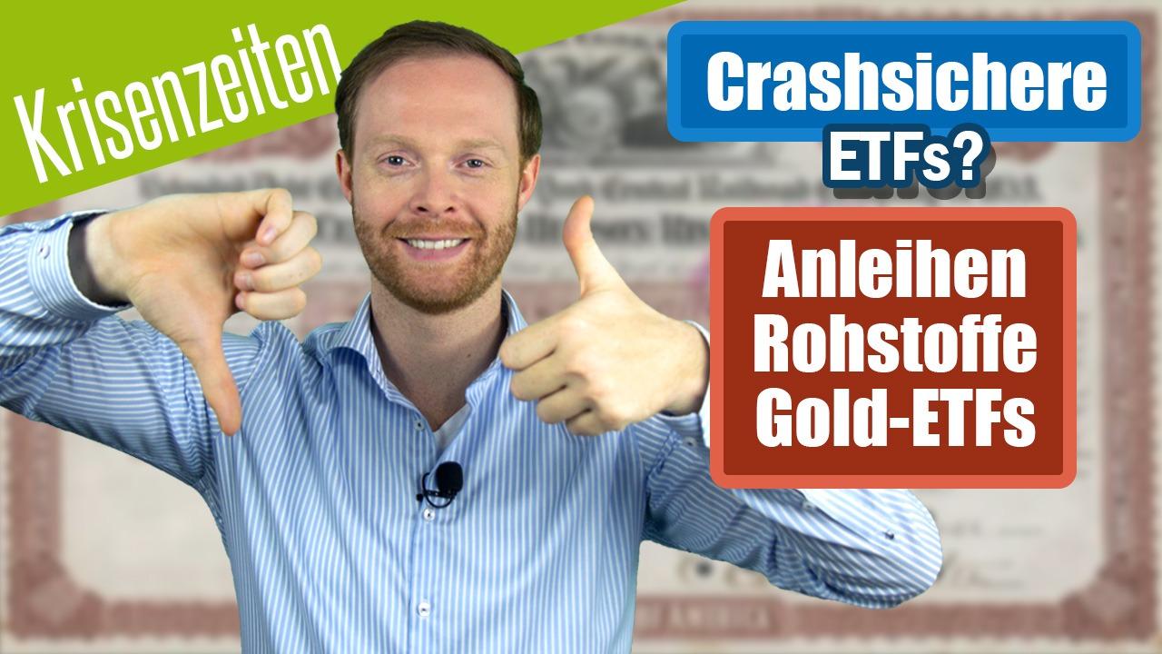 Crashsichere ETFs - Anleihen, Rohstoffe und Gold-ETFs in der Krisencheck