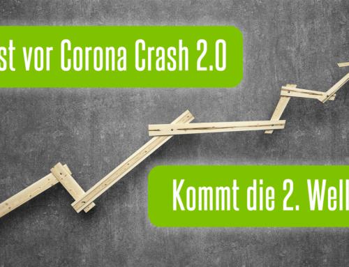 Angst vor CORONA-CRASH 2.0 – Kommt die ZWEITE Welle nach unten?